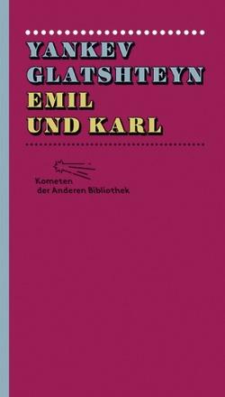 Emil und Karl von Alexander-Ihme,  Esther, Glatshteyn,  Yankev, Graca,  Niki, Wiecki,  Evita