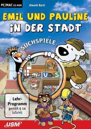 Emil und Pauline in der Stadt (CD-ROM) von Bartl,  Almuth