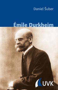 Émile Durkheim von Šuber,  Daniel