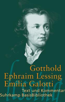 Emilia Galotti von Lessing,  Gotthold Ephraim, Schmitt,  Axel
