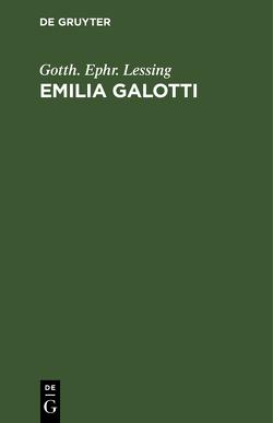 Emilia Galotti von Lessing,  Gotthold Ephraim