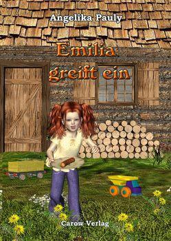 Emilia greift ein von Angelika,  Pauly