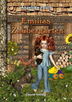 Emilias Zaubergarten von Angelika,  Pauly