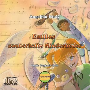 Emilias zauberhafte Kinderlieder CD von Pauly,  Angelika