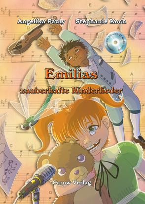 Emilias zauberhafte Kinderlieder von Koch,  Stephanie, Pauly,  Angelika
