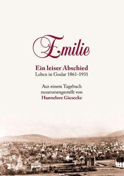 Emilie. Ein leiser Abschied von Giesecke,  Hannelore