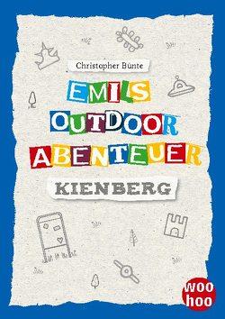 Emils Outdoor Abenteuer von Bünte,  Christopher