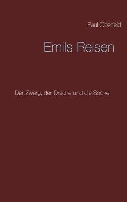 Emils Reisen von Oberfeld,  Paul