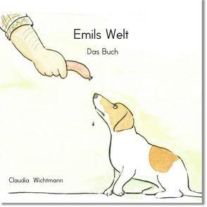 Emils Welt von Wichtmann,  Claudia