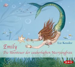 Emily – Die Abenteuer der zauberhaften Meerjungfrau von Drechsler,  Christina, Kessler,  Liz, Kosmala,  Wanda, Riekert,  Eva, u.v.a., Vogt,  Céline