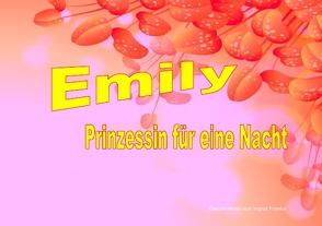 Emily – Prinzessin für eine Nacht von Franke,  Ingrid