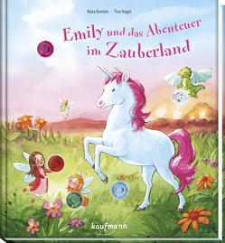 Emily und das Abenteuer im Zauberland von Kamlah,  Klara, Nagel,  Tina