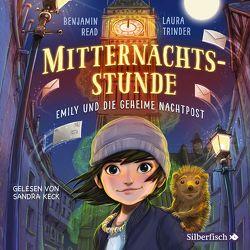 Emily und die geheime Nachtpost (Mitternachtsstunde 1) von Keck,  Sandra, Niehaus,  Birgit, Read,  Benjamin, Trinder,  Laura