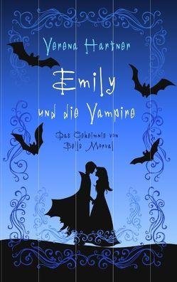 Emily und die Vampire von Hartner,  Verena