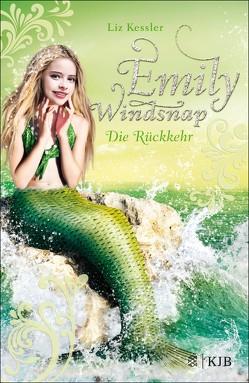 Emily Windsnap – Die Rückkehr von Kessler,  Liz, Riekert,  Eva
