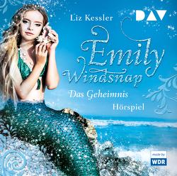 Emily Windsnap – Teil 1: Das Geheimnis von Goy,  Sebastian, Kessler,  Liz, Kosmala,  Wanda, Mendroch,  Horst, Riekert,  Eva, u.v.a., Vogt,  Céline