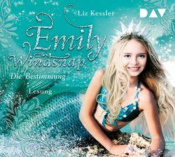 Emily Windsnap – Teil 6: Die Bestimmung von Kessler,  Liz, Maire,  Laura, Riekert,  Eva