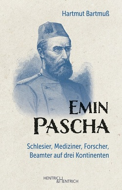Emin Pascha von Bartmuß,  Hartmut