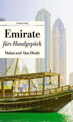 Emirate fürs Handgepäck – Dubai und Abu Dhabi von Leitess,  Lucien