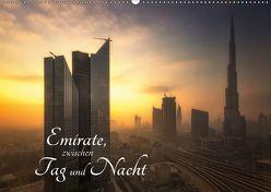 Emirate, zwischen Tag und Nacht (Wandkalender 2019 DIN A2 quer) von Gundlach,  Joerg