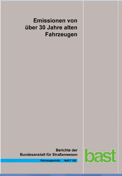 Emissionen von über 30 Jahre alten Fahrzeugen von Hammer,  Jan, Lessmann,  Lutz, Pomsel,  Michael, Schulte,  Leif-Erik, Steven,  Heinz