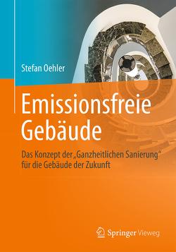 Emissionsfreie Gebäude von Oehler,  Stefan