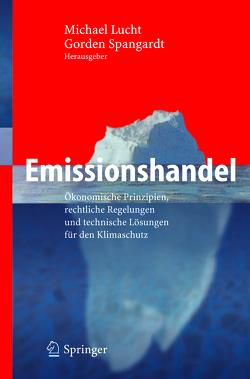 Emissionshandel von Lucht,  Michael, Spangardt,  Gorden
