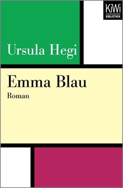 Emma Blau von Goga-Klinkenberg,  Susanne, Hegi,  Ursula