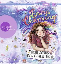Emma Charming – Nicht zaubern ist auch keine Lösung von Birchall,  Katy, Kilchling,  Verena, Spier,  Nana