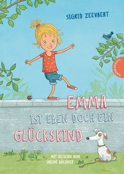 Emma ist eben doch ein Glückskind von Büchner,  Sabine, Zeevaert,  Sigrid