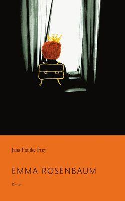 Emma Rosenbaum von Franke Frey,  Jana