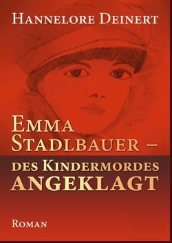 Emma Stadlbauer von Deinert,  Hannelore