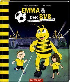 EMMA und der BVB von Eickhoff,  Andrea, Eickhoff,  Thomas, Schüttler,  Kai