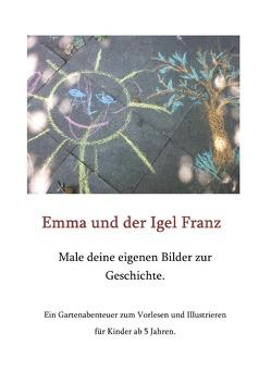 Emma und der Igel Franz von Heiroth,  Bettina