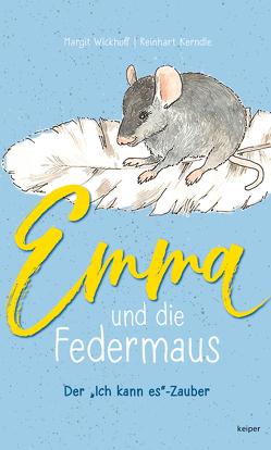 Emma und die Federmaus von Kerndle,  Reinhart, Wickhoff,  Margit