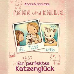 Emma und Emilio – Ein (fast) perfektes Katzenglück von Hilbert,  Tabea, Schütze,  Andrea