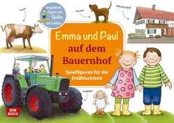 Emma und Paul auf dem Bauernhof. Spielfiguren für die Erzählschiene von Bohnstedt,  Antje, Lehner,  Monika