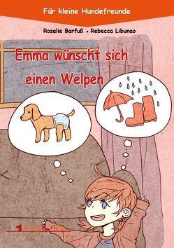 Emma wünscht sich einen Welpen von Barfuß,  Rosalie
