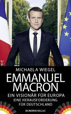 Emmanuel Macron von Wiegel,  Michaela
