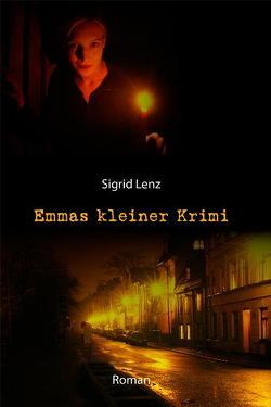 Emmas kleiner Krimi von Lenz,  Sigrid