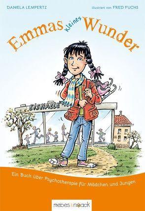 Emmas kleines Wunder von Fuchs,  Fred, Hoffmann,  Arne, Lempertz,  Daniela