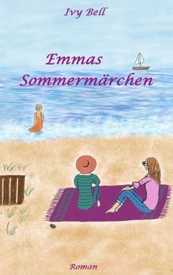 Emmas Sommermärchen von Bell,  Ivy