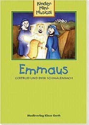 Emmaus (Arbeitsheft) von Schmalenbach,  Dirk, Schmalenbach,  Gertrud und Dirk