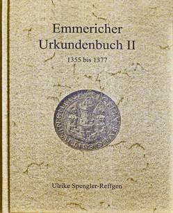 Emmericher Urkundenbuch II von Dr. Spengler-Reffgen,  Ulrike