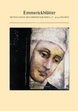 Emmerickblätter, Nr. 78 (Februar 2019) von Emmerick-Bund e.V.,  Dülmen