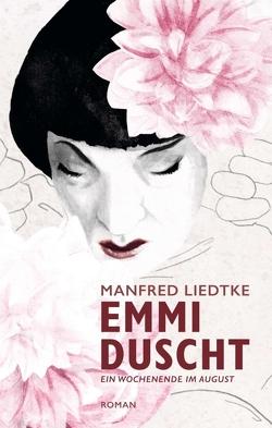 Emmi duscht von Liedtke,  Manfred