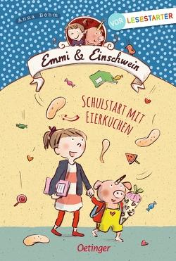 Emmi und Einschwein von Böhm,  Anna, Göhlich,  Susanne