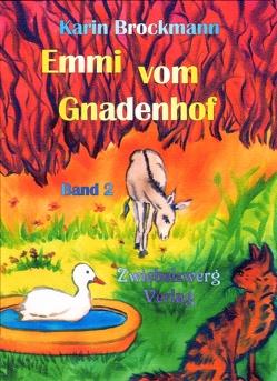 Emmi vom Gnadenhof (Band 2) von Brockmann,  Karin, Laufenburg,  Heike