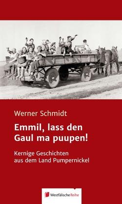 Emmil, lass den Gaul ma puupen! von Schmidt,  Werner