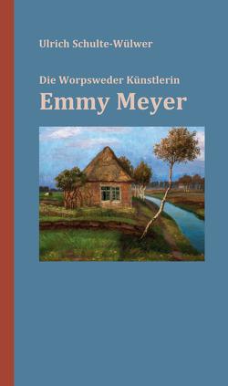 Emmy Meyer von Schulte-Wülwer,  Ulrich